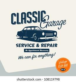 Vintage Clip Art - Classic Garage Sign - Vector EPS10.