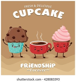 Vintage Coffee & cupcake poster design with vector coffee, cupcake character.