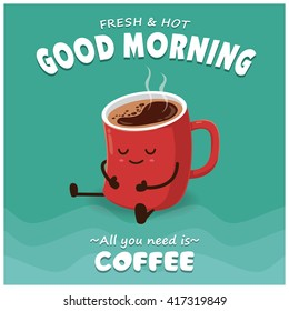 Vintage Coffee poster design with vector coffee character.