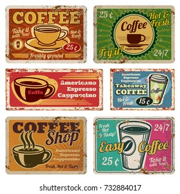 Vintage coffee shop and cafe metal vector signs in old 1940s style. Vintage coffee poster grunge, banner with hot coffee illustration
