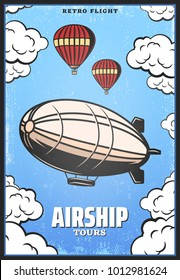 Vintage colored airship poster with zeppelin or digirible hot air balloons on sky background vector illustration
