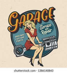 Vintage colorful garage repair service logo with pinup attractive woman sitting on engine piston isolated vector illustration