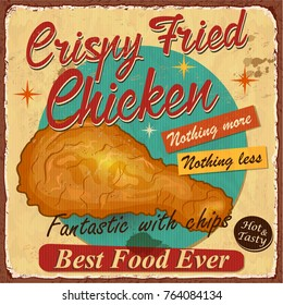 Vintage Crispy Chicken metal sign.