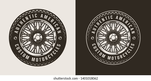 Vintage custom motorcycle emblem with motorbike wheel on light and dark backgrounds isolated vector illustration