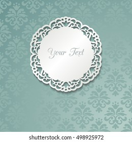 Vintage cut paper round ornamental frame with shadow on turquoise background. Template for your design. Vector illustration.