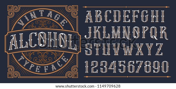 Vintage decorative font. Lettering design in retro style with label. Perfect for alcohol labels, logos, shops and many other.