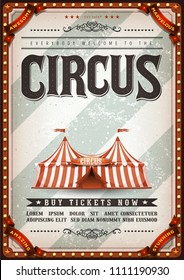 Vintage Design Circus Poster/ Illustration of an old-fashioned vintage circus poster, with big top, design elements and grunge textured background