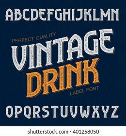 Vintage drink label font. Ideal for any design in vintage style. Vector.