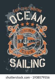 Vintage east coast yachting ocean sailing grunge vector print for boy t shirt
