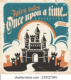 Vintage fairy tales vector poster design. Retro castle illustration.