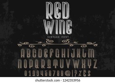 Vintage Font handcrafted vector named vintage red wine
