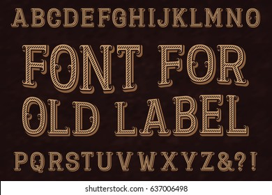 Vintage Font For Old Label Isolated English Alphabet