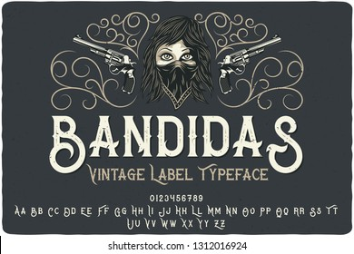 "Vintage font set named ""Bandidas"" with decorative ornate and illustration of a bandit girl on dark background"