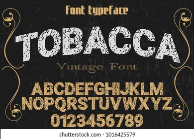 vintage font typeface handcrafted vector named tobacco and label design