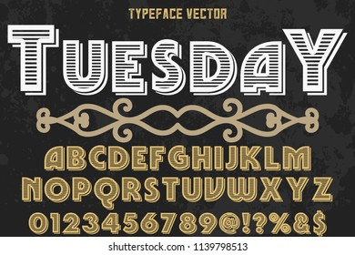 vintage font typeface handcrafted vector named tuesday and label design