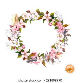 Vintage frame - wreath in boho style. Feathers and flowers (cherry, apple flower blossom). Watercolor vector for fashion design