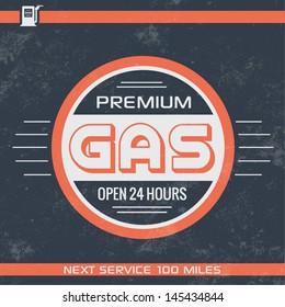 Vintage Gasoline Sign / Retro Template