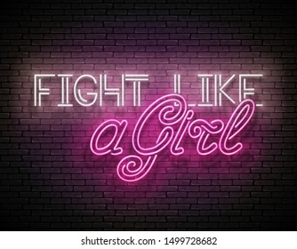 Vintage Glow Signboard with Fight Like a Girl Inscription. Breast Cancer Awareness, Girl Power Concept. Neon Light Poster, Flyer, Banner, Postcard, Invitation. Vector 3d Illustration. Clipping Mask