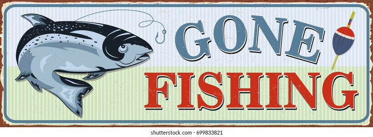 Gone Fishing Sign Images, Stock Photos & Vectors ...