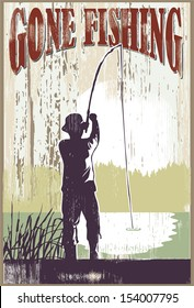 Vintage gone fishing sign. Man fishing at lake.