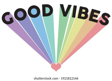 Vintage good vibes slogan illustration with pastel colors rainbow - Retro hippie text vector print for girl kids tee - t shirt and sticker