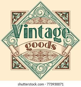 Vintage goods - decorative retro emblem