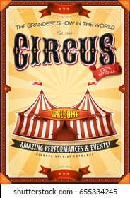 Vintage Grand Circus Poster With Marquee/ Illustration of a retro vintage circus background, with marquee, big top, elegant titles and grunge texture