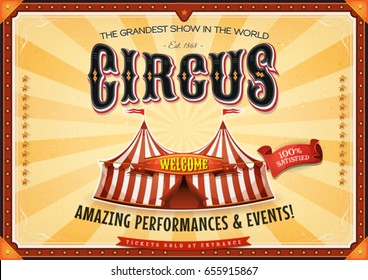 Vintage Grand Circus Poster With Marquee/ Illustration of a retro vintage circus horizontal background, with marquee, big top, elegant titles and grunge texture