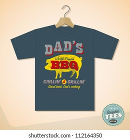 Vintage Graphic Tee's design - Dad's BBQ - Vector EPS10. Grunge effects can be easily removed.
