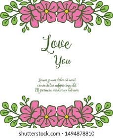 Vintage greeting card love you, romantic, with style of pink flower frame blooms. Vector