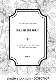 Vintage Greeting Frame with Blueberry and Leafs. Natural Organic Black and White Vector Illustration. Hand drawn botanical style.