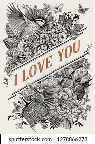 Vintage Greeting vector card for Valentine's Day. I love you. Flowers, birds, butterflies. Black and white