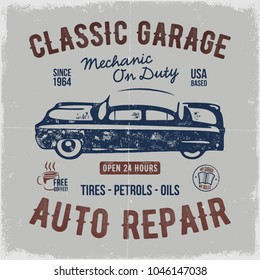 Vintage hand drawn auto repair t shirt. Classic car poster with typography. Tee graphics design. Retro style print with grunge background. Old vehicle logo, emblem template. Stock vector isolate.