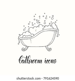 Vintage hand drawn bathtub with lather in a sketch style. Hand made lettering. Vector objects from the bathroom.