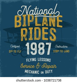 Vintage hand drawn tee graphic design. National Biplane Rides quote. Flying Lessons, Service Repair sign. Mechanic on Duty. Typography retro colors airplane. Stock vector illustration, background.