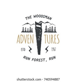 Vintage hand drawn travel badge and emblem. Hiking label. Outdoor adventure inspirational logo. Typography retro style. Motivational quote - The woodsman adventures for t shirts. Stock vector