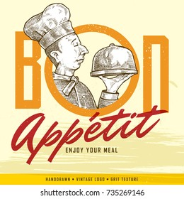 Vintage Hand-drawn Chef Holds A Tray And Bon Appetit (Enjoy Your Meal) Sign. Classic banner or label for restaurants and cafe.
