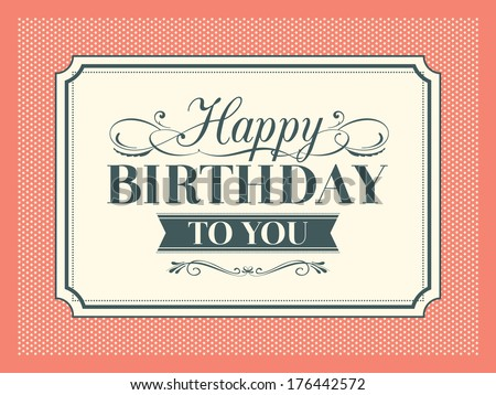 Vintage Happy Birthday Card Frame Design Stock Vector Royalty Free