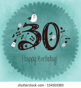 Vintage Happy Birthday card invitation with Number 30 . Vector EPS10 . Grunge effects