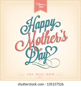 Vintage Happy Mothers's Day Typographical Background