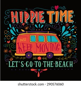 Vintage hippie time print with a mini van, decoration and lettering. Life with no regrets. This illustration can be used as a print on T-shirts and bags.