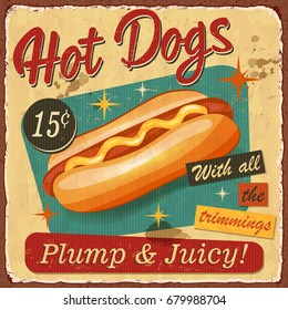 Vintage Hot Dogs metal sign.