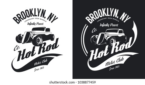 Vintage hot rod black and white tee-shirt isolated vector logo. Premium quality old sport car hipster t-shirt emblem illustration. Brooklyn, New York street wear superior retro tee print design.