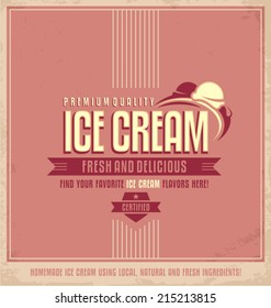 Vintage ice cream promotional vector poster. Retro icecream concept on old paper texture.