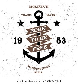 vintage label born to be free ( T-Shirt Print )