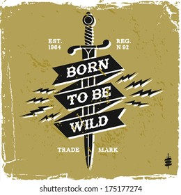 "vintage label ""born to be wild""(T-Shirt Print)"