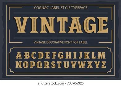 Vintage label font. Cognac label style.