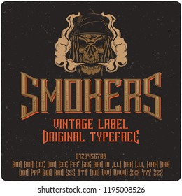 Vintage label font name Smokers. Strong serif typeface for labels, logo, t-shirts, posters etc.