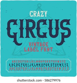 "Vintage label font named ""Crazy Circus"". With illustration of circus tent on the background."