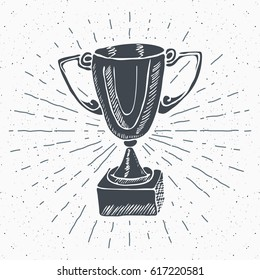 Vintage label, Hand drawn Sport trophy, winners prize, grunge textured retro badge, typography design t-shirt print, vector illustration.